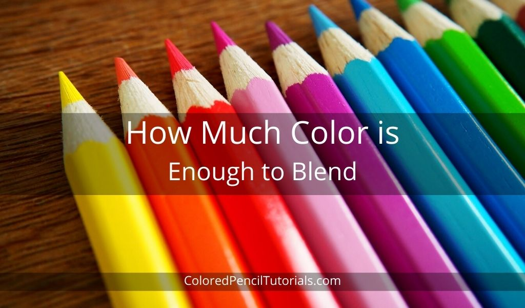 How Much Color is Enough to Blend