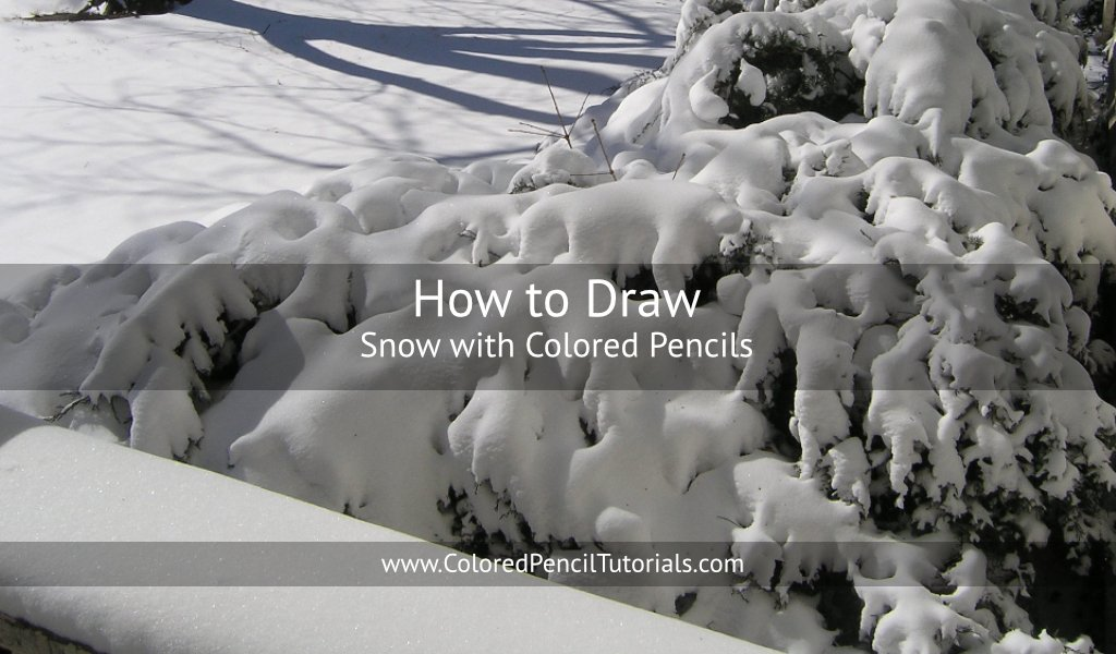 How to Draw Snow with Colored Pencils