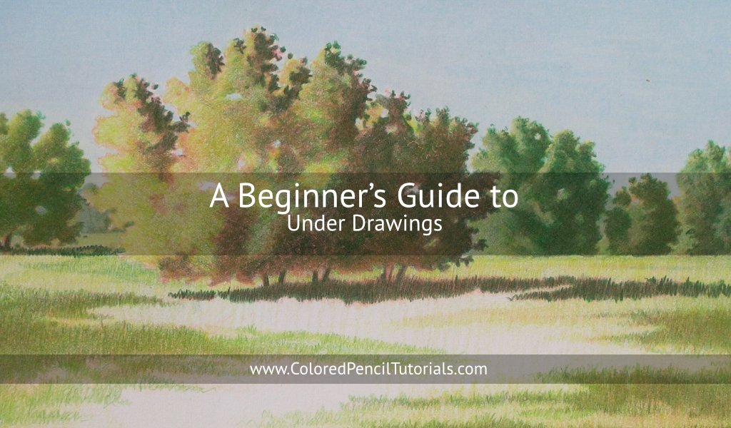 A Beginners Guide to Under Drawings