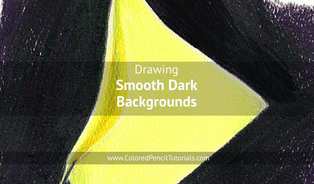 Drawing Smooth Dark Backgrounds